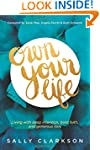 Own Your Life: Living with Deep Inten...