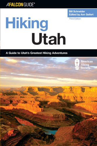 Hiking Utah, 3rd (State Hiking Guides Series)