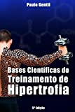 img - for Bases Cient ficas do Treinamento de Hipertrofia (Portuguese Edition) book / textbook / text book
