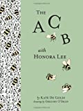 img - for The ACB with Honora Lee book / textbook / text book