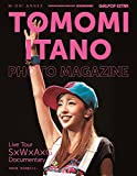 GiRLPOP EXTRA TOMOMI ITANO PHOTO MAGAZINE Live Tour~S×W×A×G~Documentary (M-ON! ANNEX 588号 GiRLPOP EXTRA)