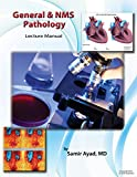 General & NMS Pathology: Lecture Manual - 2nd Edition