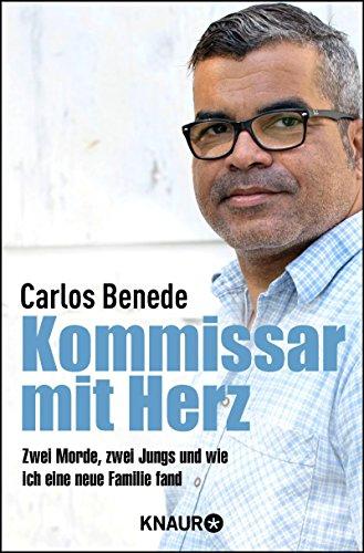 Benede, Carlos: Kommissar mit Herz