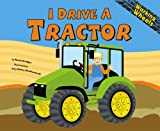 I Drive a Tractor (Working Wheels)
