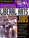 Liberal Arts Jobs, 3rd ed (Liberal Arts Jobs)