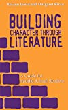 img - for Building Character through Literature book / textbook / text book