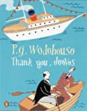 P. G. Wodehouse Thank You, Jeeves