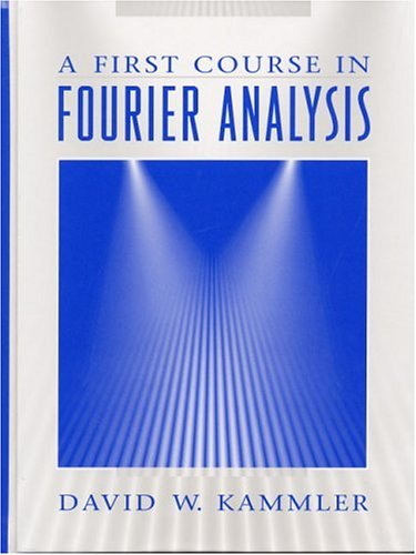 Cambridge A First Course In Fourier Analysis