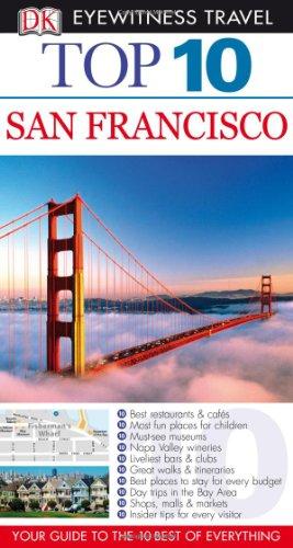 Top 10 San Francisco (Eyewitness Top 10 Travel Guide)