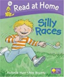 Read at Home: Silly Races, Level 1b (Read at Home Level 1b)