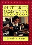 The Hutterite Community Cookbook