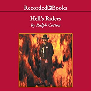 Hell's Riders | [Ralph Cotton]
