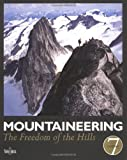 img - for Mountaineering: The Freedom of the Hills book / textbook / text book