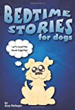 img - for Bedtime Stories for Dogs and Bedtime Stories for Cats book / textbook / text book