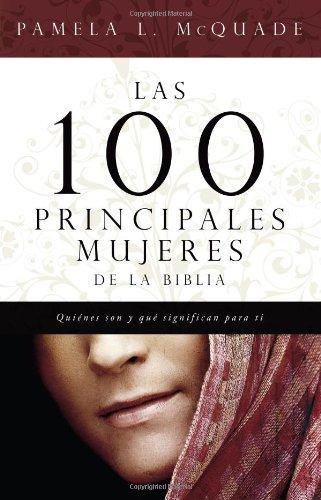 las-100-principales-mujeres-de-la-biblia-the-top-100-women-of-the-bible-quienes-son-y-lo-que-signifi