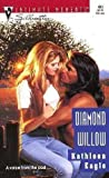Diamond Willow (Silhouette Intimate Moments) (0373074808) by Kathleen Eagle