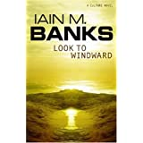 Look To Windwardby Iain M. Banks