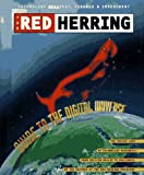 The Red Herring Guide to the Digital Universe: The Inside Look at Technology Business from Silicon Valley to Hollywood