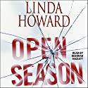 Open Season Audiobook by Linda Howard Narrated by Deborah Hazlett