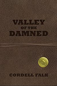 (FREE on 11/28) Valley Of The Damned by Cordell Falk - http://eBooksHabit.com