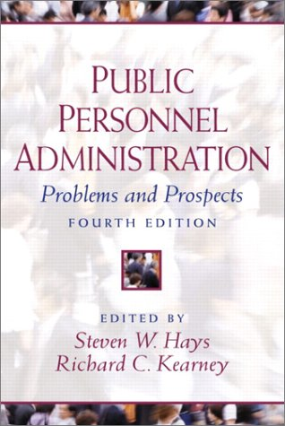 Public Personnel Administration: Problems and Prospects...
