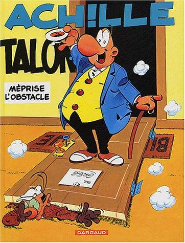 Achille Talon n° 8 Achille Talon méprise l'obstacle