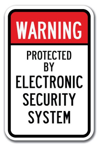 "Warning Protected By Electronic Security System Sign 12"" X 18"" Heavy Gauge Aluminum Signs"