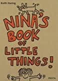 Nina's Book of Little Things!! (Art & Design) (3791313800) by Haring, Keith