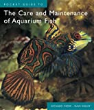 img - for Pocket Guide to The Care and Maintenance of Aquarium Fish book / textbook / text book