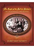 img - for The Saga of the Seven Sisters: Early Pioneer Families of Napa, California book / textbook / text book