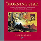 The Morning Star: In Which the Extraordinary Correspondence of Griffin & Sabine Is Illuminated [Hardcover]