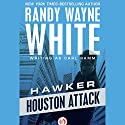 Houston Attack Audiobook by Randy Wayne White writing as Carl Ramm Narrated by Noah Michael Levine