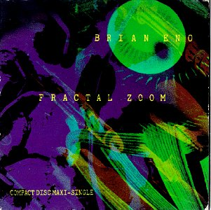Brian Eno - Fractal Zoom - Zortam Music
