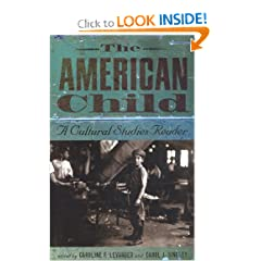 The American Child: A Cultural Studies Reader