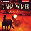 Night Fever (       UNABRIDGED) by Diana Palmer Narrated by Emily Beresford