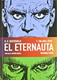img - for El Eternauta 2 / The Eternauta 2 (Spanish Edition) book / textbook / text book
