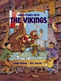 Adventures With the Vikings (Good Times Travel Agency S.)