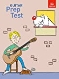 Guitar Prep Test-ABRSM-Tutor/Instruction Music Book