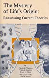 The Mystery of Life's Origin: Reassessing Current Theories