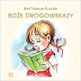Boze drogowskazy (dla dziewczynek): Rucinski Tadeusz: 9788375022407