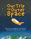 img - for Our Trip to Outer Space book / textbook / text book