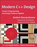 Modern C++ Design: Generic Programming and Design Patterns Applied (C++ In-Depth Series)