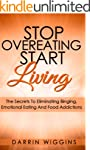 EATING DISORDERS: Stop Overeating Sta...