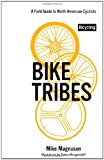 Bike Tribes