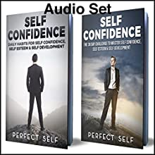 Self Confidence: 2 Books: Daily Habits for Self Confidence & The 30 Day Self Confidence Challenge Audiobook by  Perfect Self Narrated by Adam Dubeau