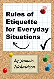 Rules of Etiquette for Everyday Situations