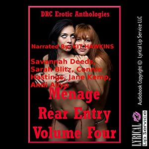 Menage Rear Entry, Volume Four Audiobook