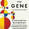 The Gene: An Intimate History | Livre audio Auteur(s) : Siddhartha Mukherjee Narrateur(s) : Dennis Boutsikaris
