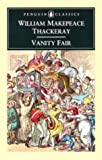 Vanity Fair (0140430350) by Thackeray, W. M.