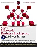img - for Knight's Microsoft Business Intelligence 24-Hour Trainer (Book & DVD) book / textbook / text book